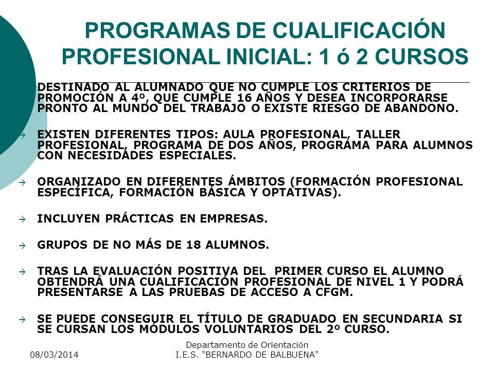 PROGRAMAS DE CUALIFICACIÓN PROFESIONAL INICIAL: 1 ó 2 CURSOS