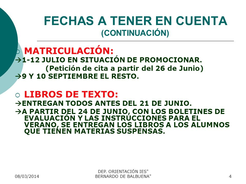 FECHAS A TENER EN CUENTA (CONTINUACIÓN)