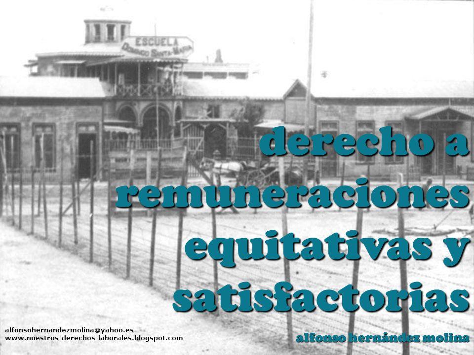 remuneraciones equitativas y satisfactorias