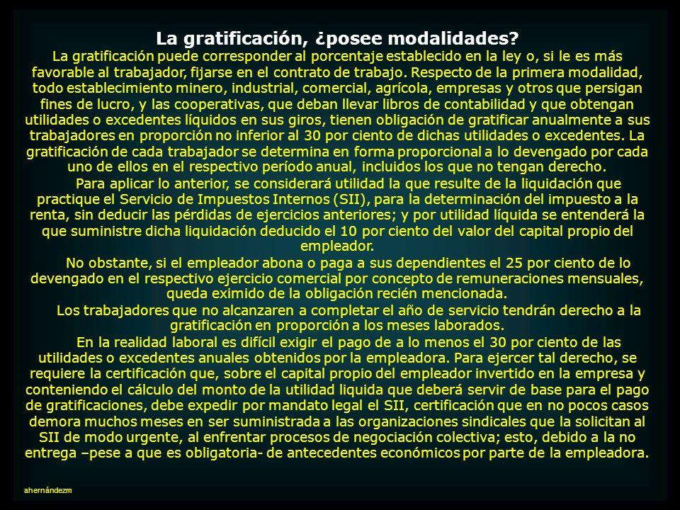 La gratificación, ¿posee modalidades