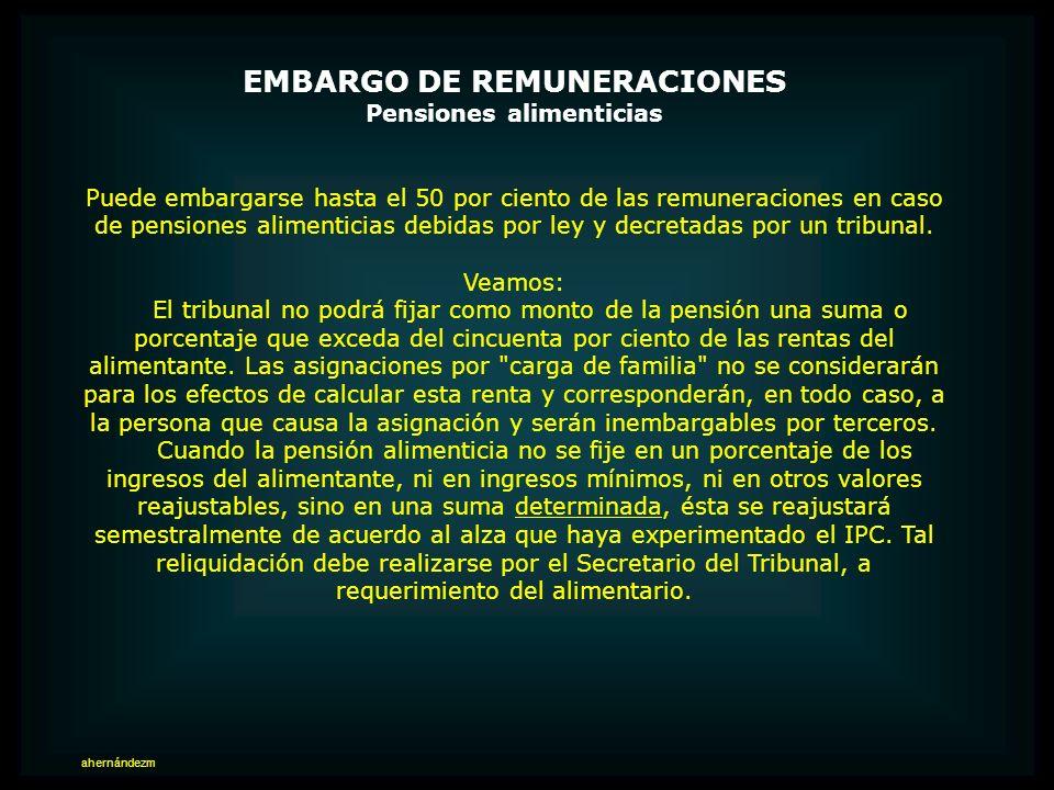 EMBARGO DE REMUNERACIONES Pensiones alimenticias
