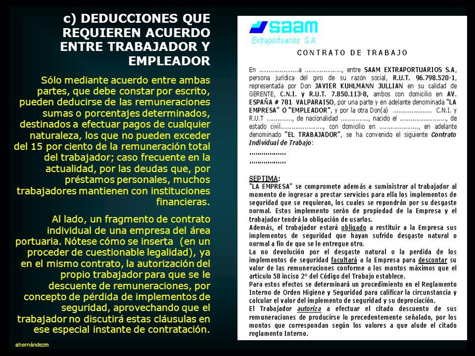 c) DEDUCCIONES QUE REQUIEREN ACUERDO ENTRE TRABAJADOR Y EMPLEADOR
