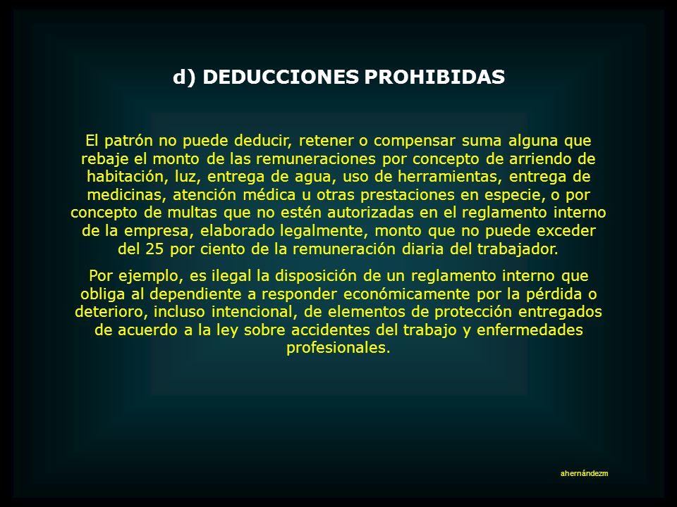 d) DEDUCCIONES PROHIBIDAS
