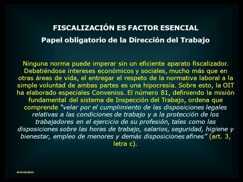 FISCALIZACIÓN ES FACTOR ESENCIAL