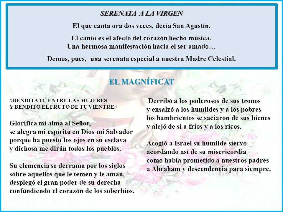 EL MAGNÍFICAT SERENATA A LA VIRGEN