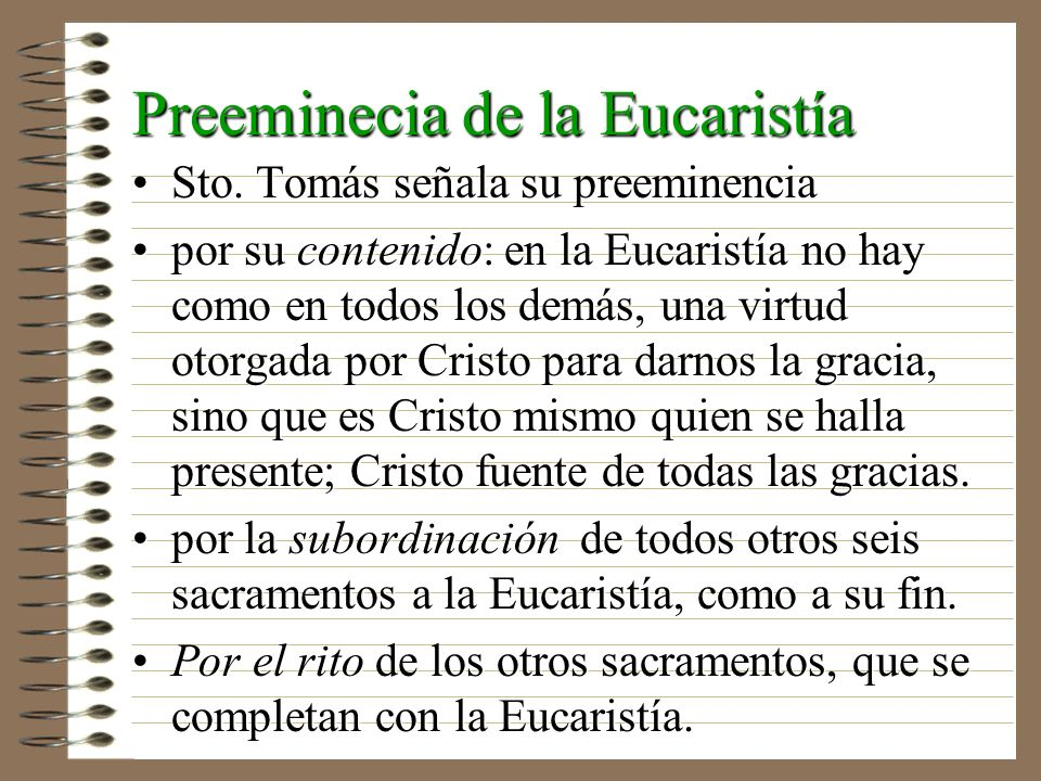 Preeminecia de la Eucaristía
