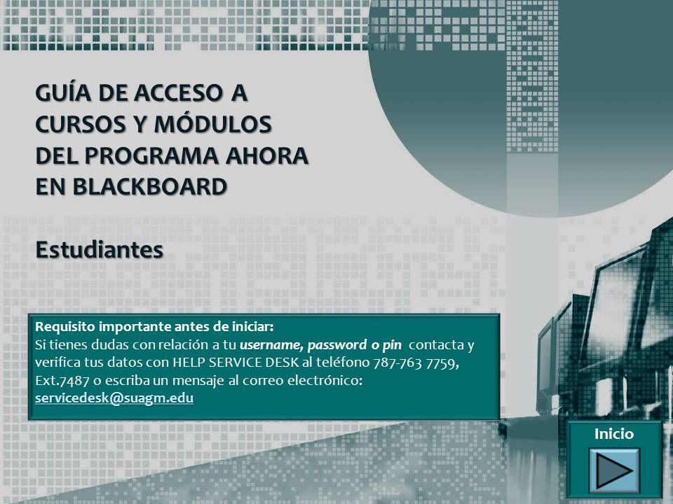 GUÍA DE ACCESO A CURSOS Y MÓDULOS DEL PROGRAMA AHORA EN BLACKBOARD