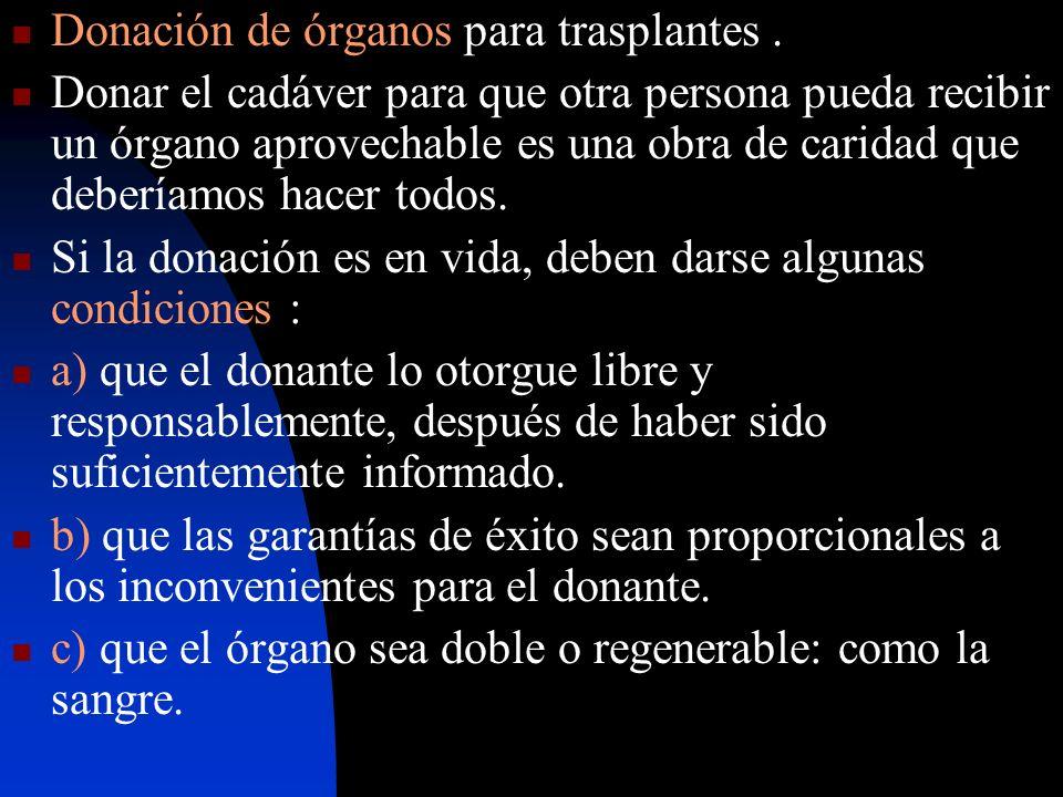Donación de órganos para trasplantes .