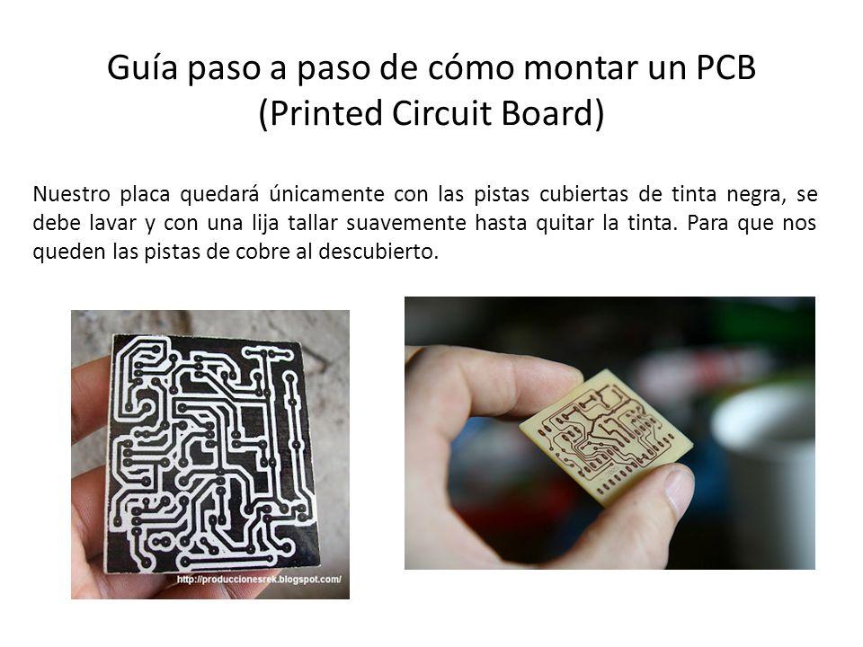 Guía paso a paso de cómo montar un PCB (Printed Circuit Board)