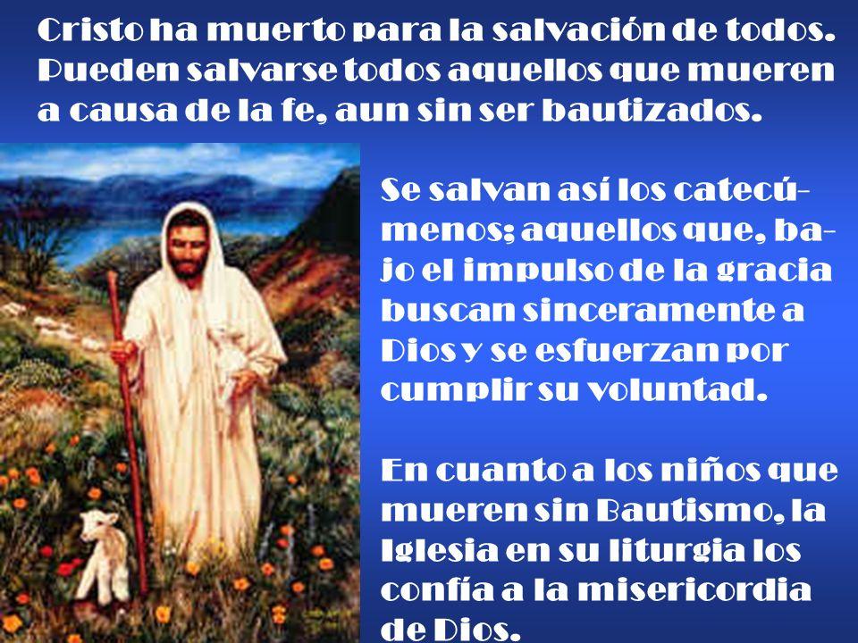Cristo ha muerto para la salvación de todos.