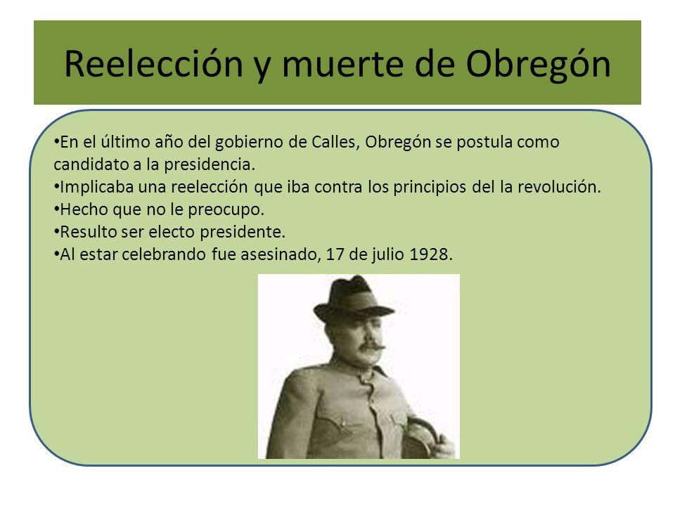 Reelección y muerte de Obregón