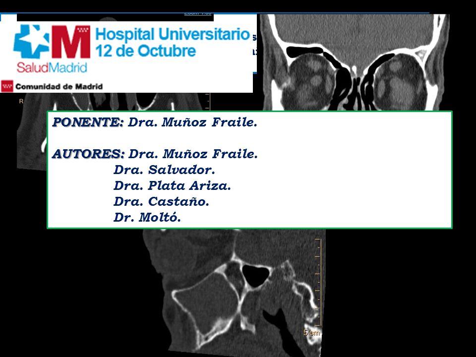 PONENTE: Dra. Muñoz Fraile. AUTORES: Dra. Muñoz Fraile. Dra. Salvador.