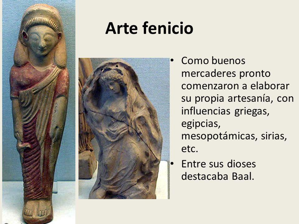 Arte fenicio Como buenos mercaderes pronto comenzaron a elaborar su propia artesanía, con influencias griegas, egipcias, mesopotámicas, sirias, etc.