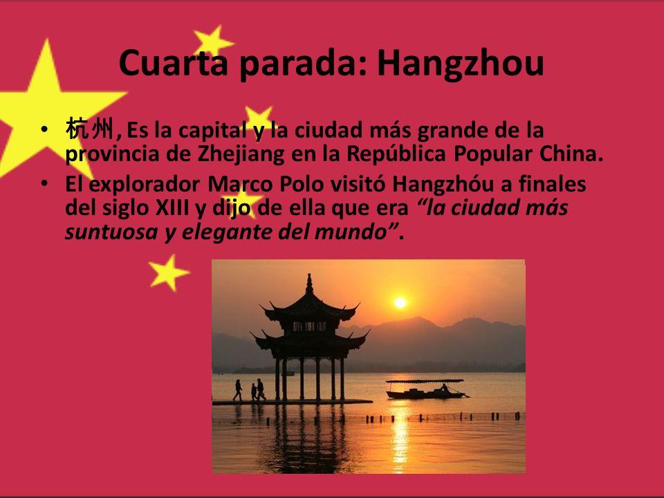 Cuarta parada: Hangzhou