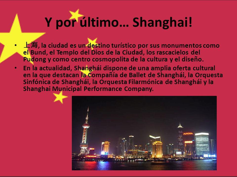 Y por último… Shanghai!