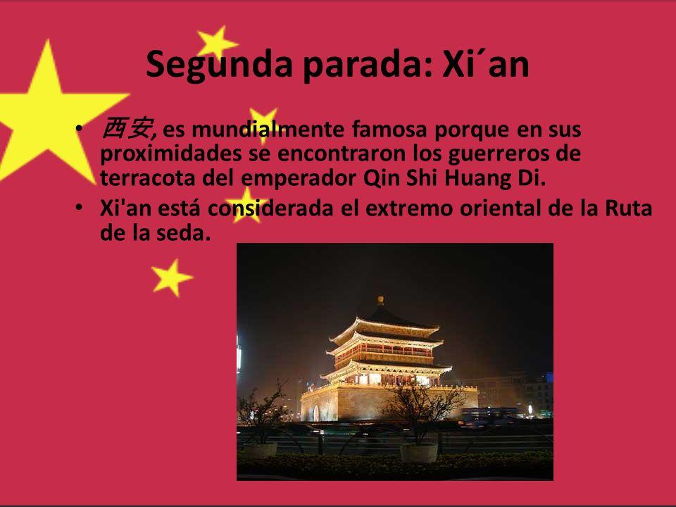 Segunda parada: Xi´an 西安, es mundialmente famosa porque en sus proximidades se encontraron los guerreros de terracota del emperador Qin Shi Huang Di.