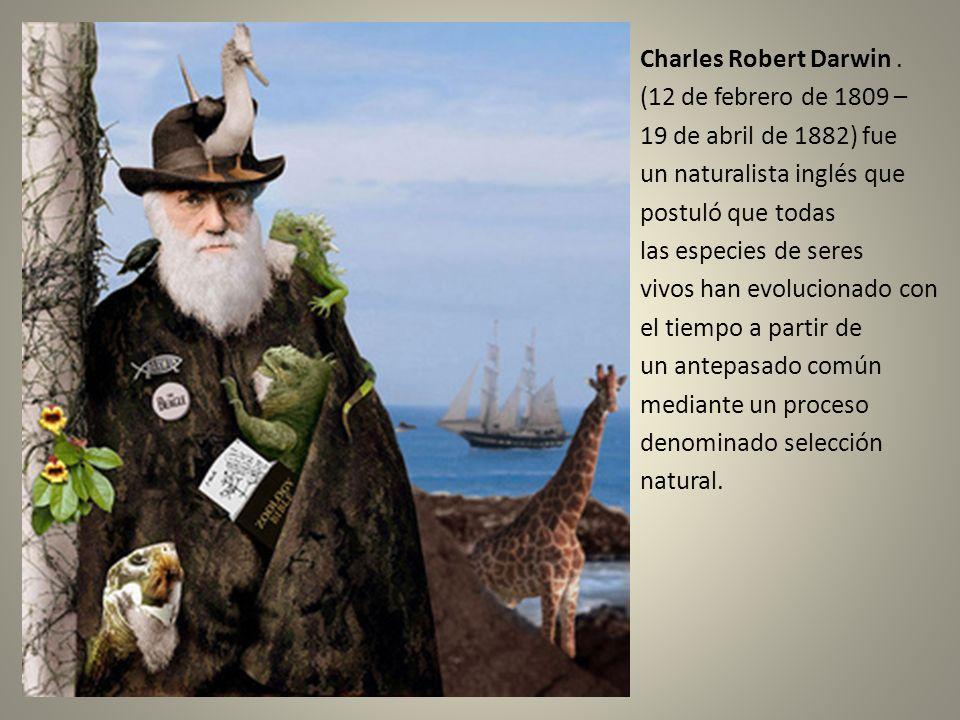 Charles Robert Darwin .