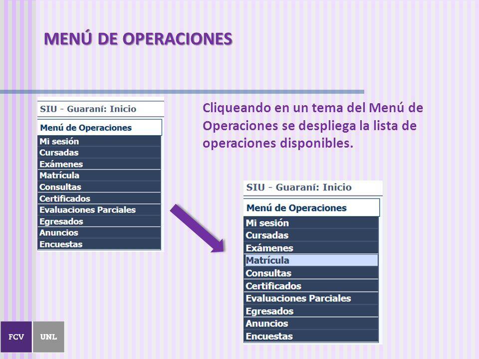 MENÚ DE OPERACIONES Cliqueando en un tema del Menú de Operaciones se despliega la lista de operaciones disponibles.