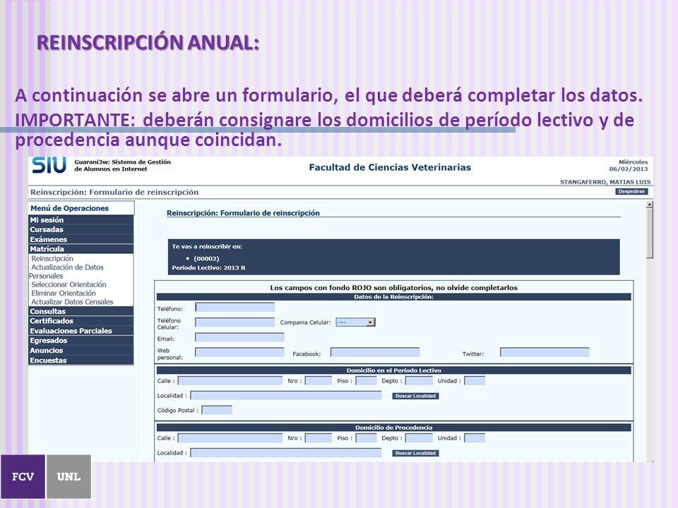 REINSCRIPCIÓN ANUAL: A continuación se abre un formulario, el que deberá completar los datos.