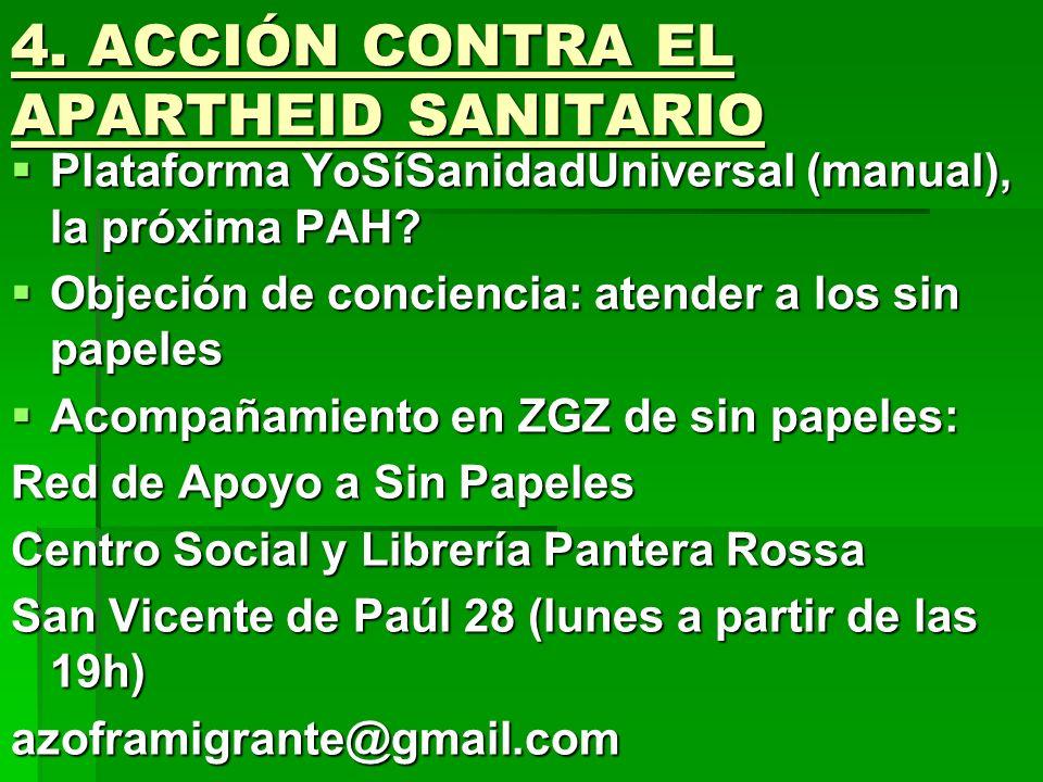4. ACCIÓN CONTRA EL APARTHEID SANITARIO