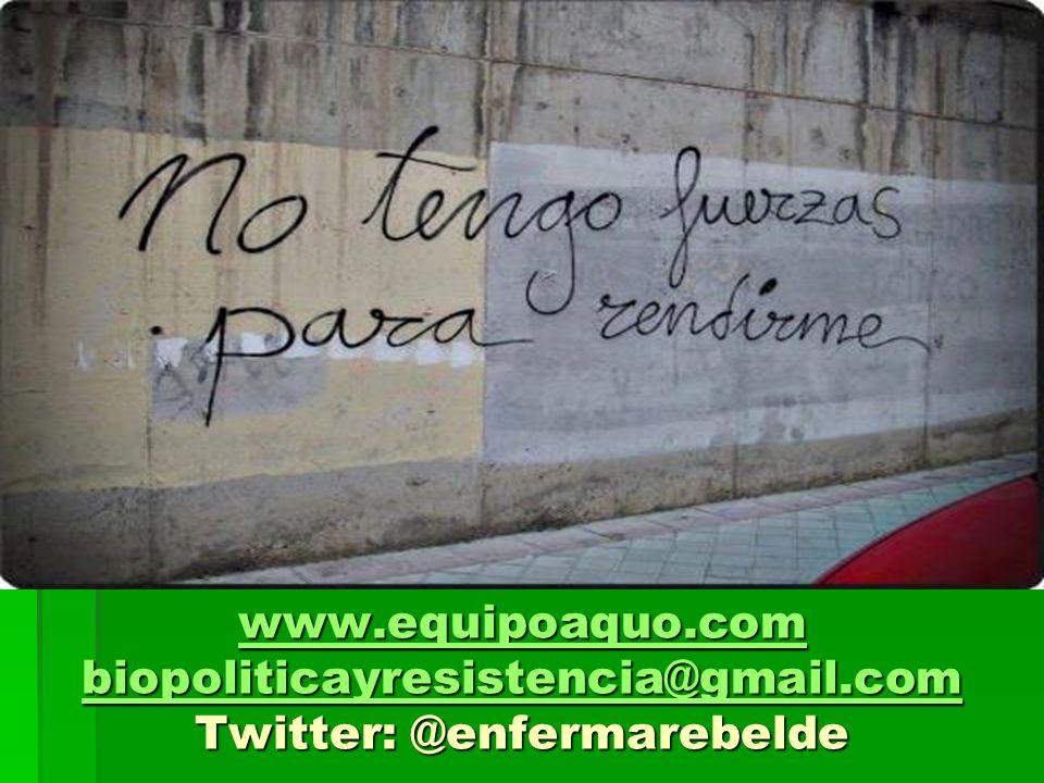 www. equipoaquo. com biopoliticayresistencia@gmail