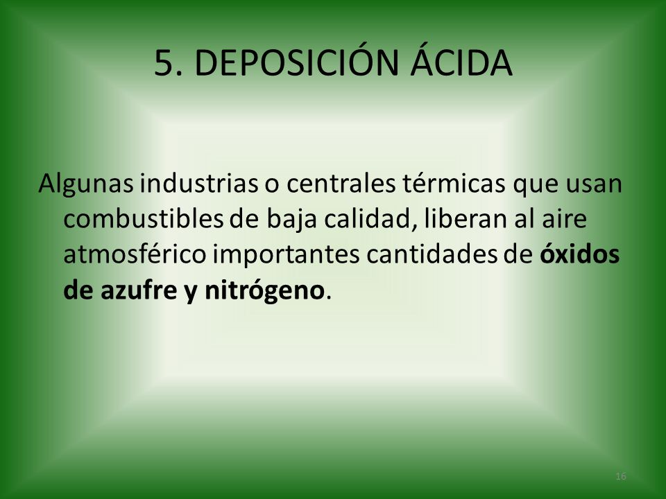 5. DEPOSICIÓN ÁCIDA