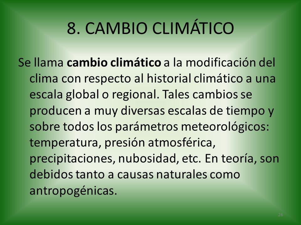 8. CAMBIO CLIMÁTICO