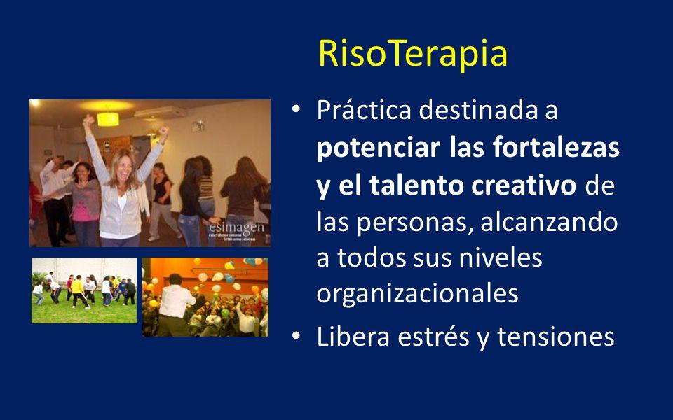 RisoTerapia Práctica destinada a potenciar las fortalezas y el talento creativo de las personas, alcanzando a todos sus niveles organizacionales.