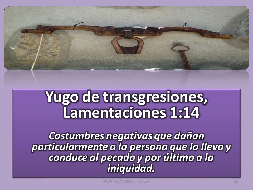 Yugo de transgresiones, Lamentaciones 1:14