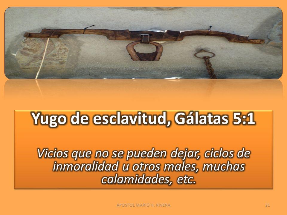 Yugo de esclavitud, Gálatas 5:1
