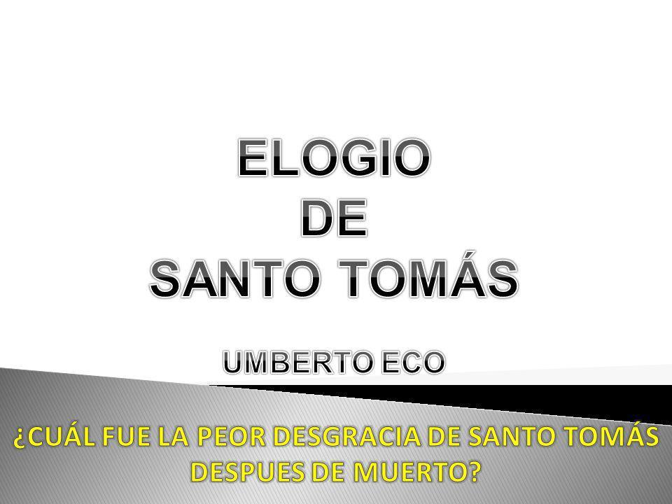 ¿CUÁL FUE LA PEOR DESGRACIA DE SANTO TOMÁS