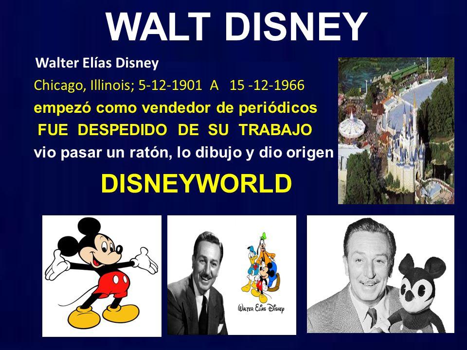 WALT DISNEY DISNEYWORLD Walter Elías Disney