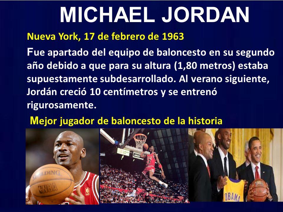 MICHAEL JORDAN Nueva York, 17 de febrero de 1963