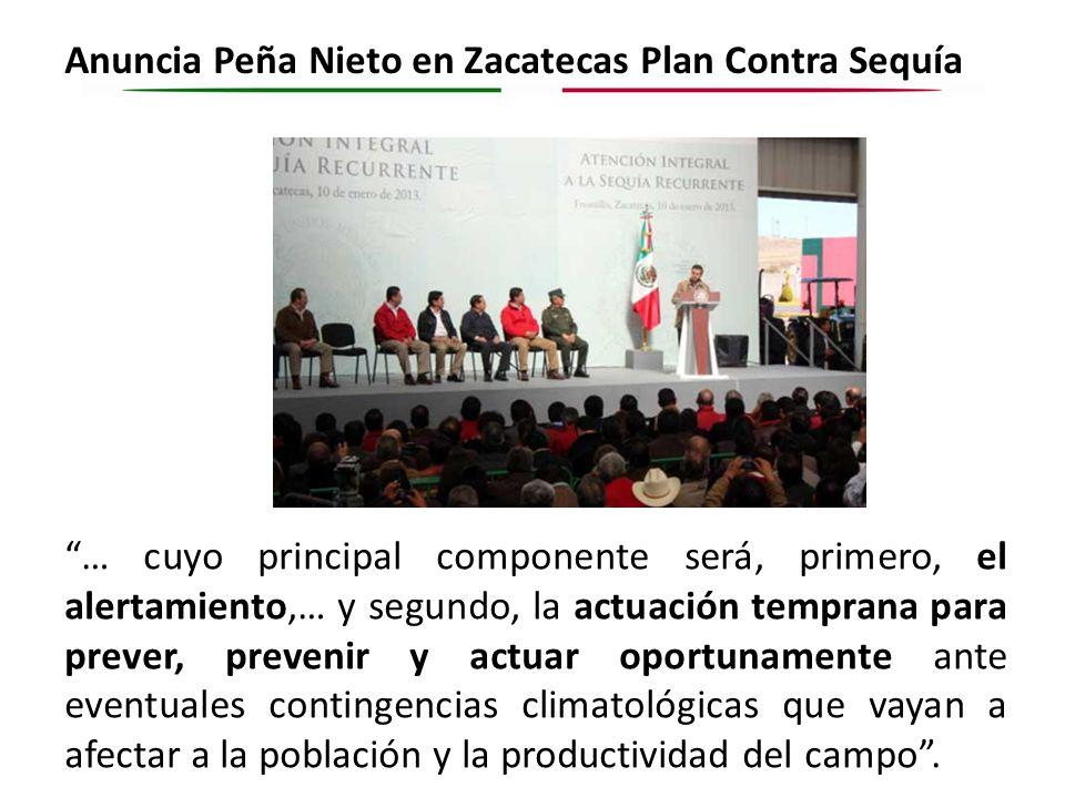Anuncia Peña Nieto en Zacatecas Plan Contra Sequía