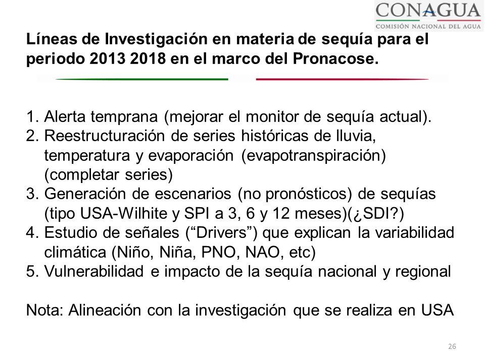 Líneas de Investigación en materia de sequía para el periodo 2013 2018 en el marco del Pronacose.