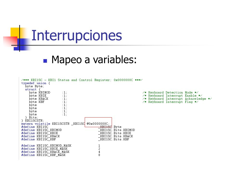 Interrupciones Mapeo a variables: