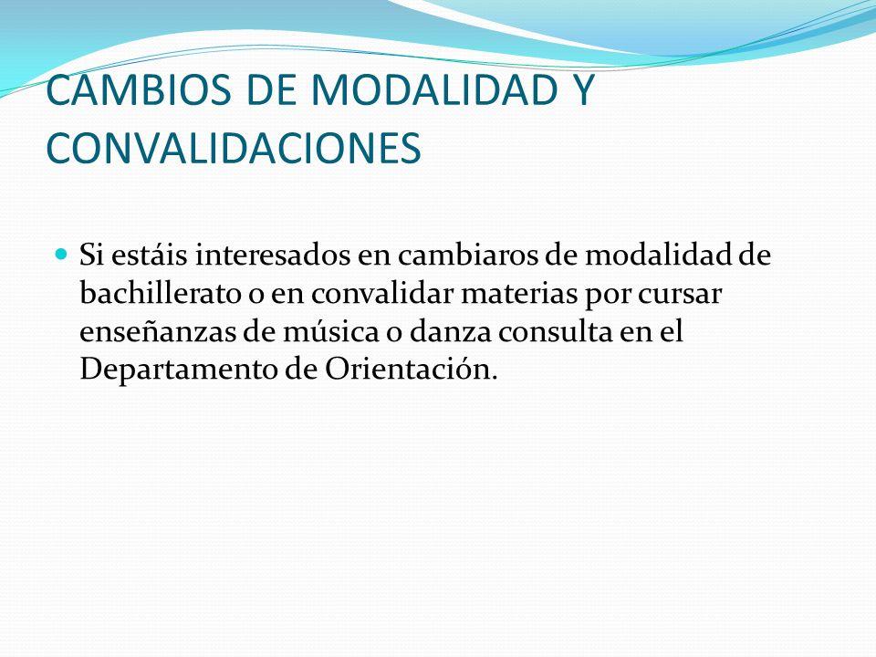 CAMBIOS DE MODALIDAD Y CONVALIDACIONES