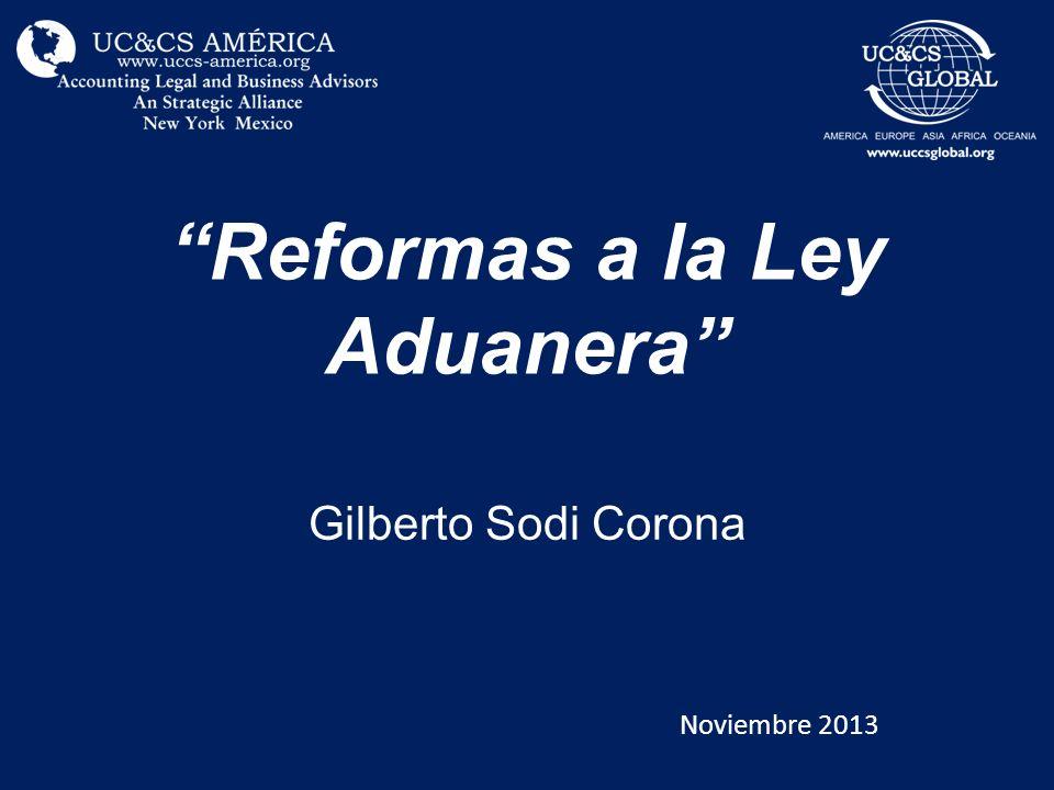 Reformas a la Ley Aduanera