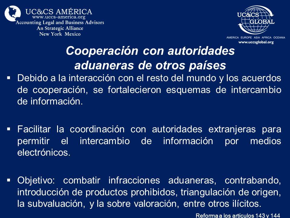 Cooperación con autoridades aduaneras de otros países