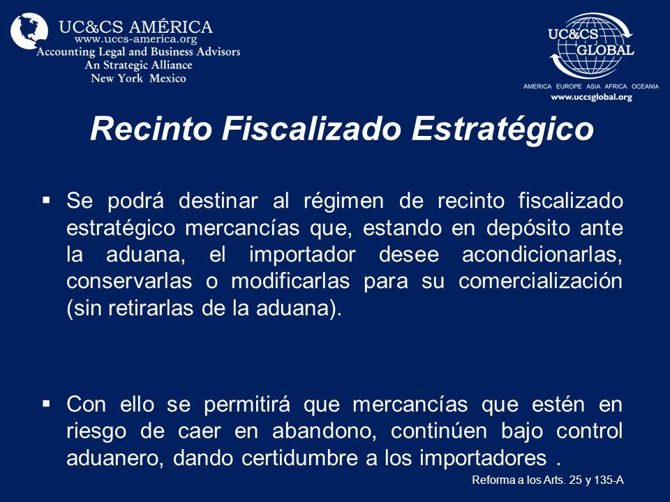 Recinto Fiscalizado Estratégico