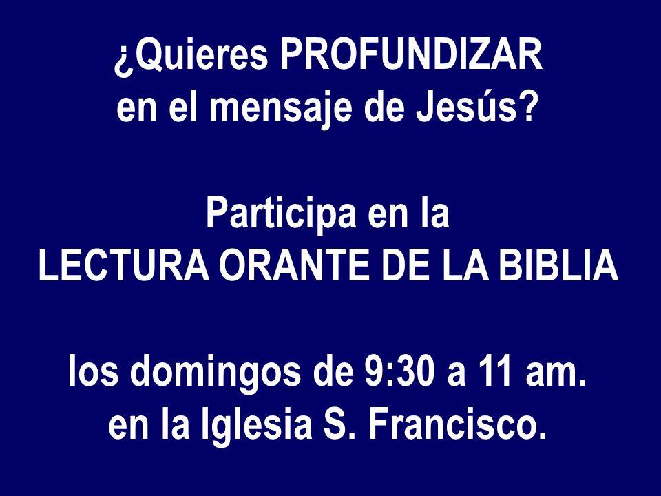 LECTURA ORANTE DE LA BIBLIA en la Iglesia S. Francisco.