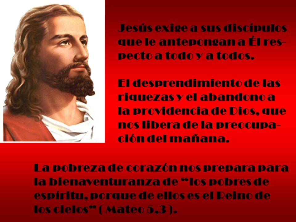 Jesús exige a sus discípulos