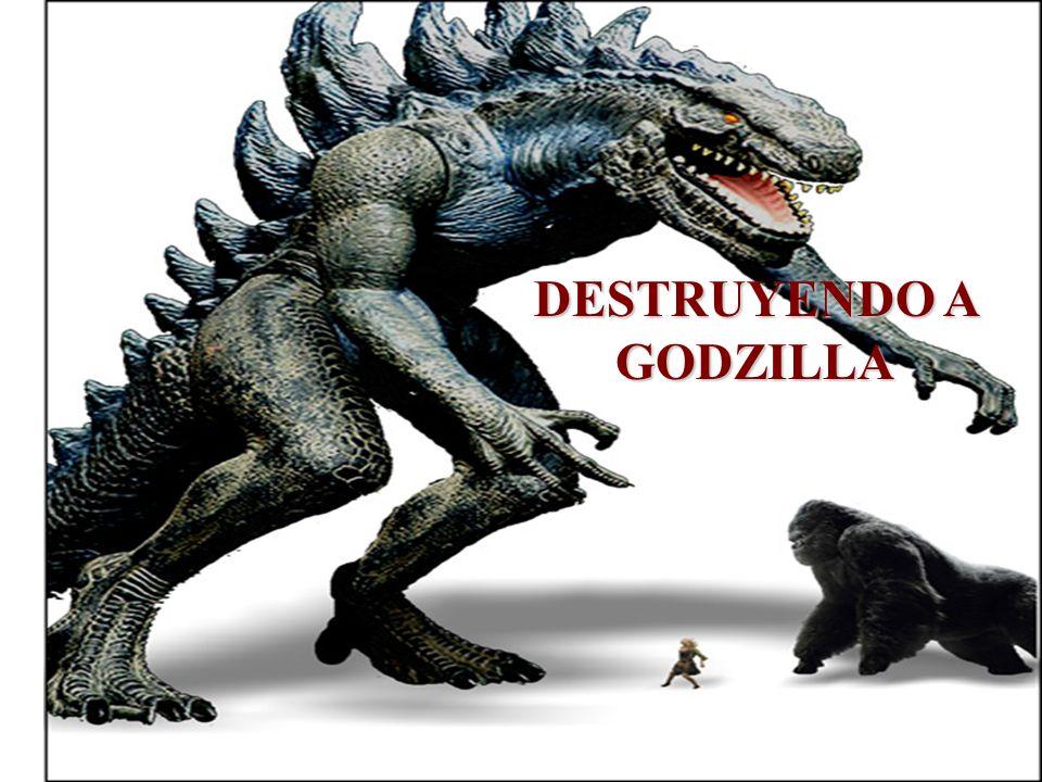 DESTRUYENDO A GODZILLA