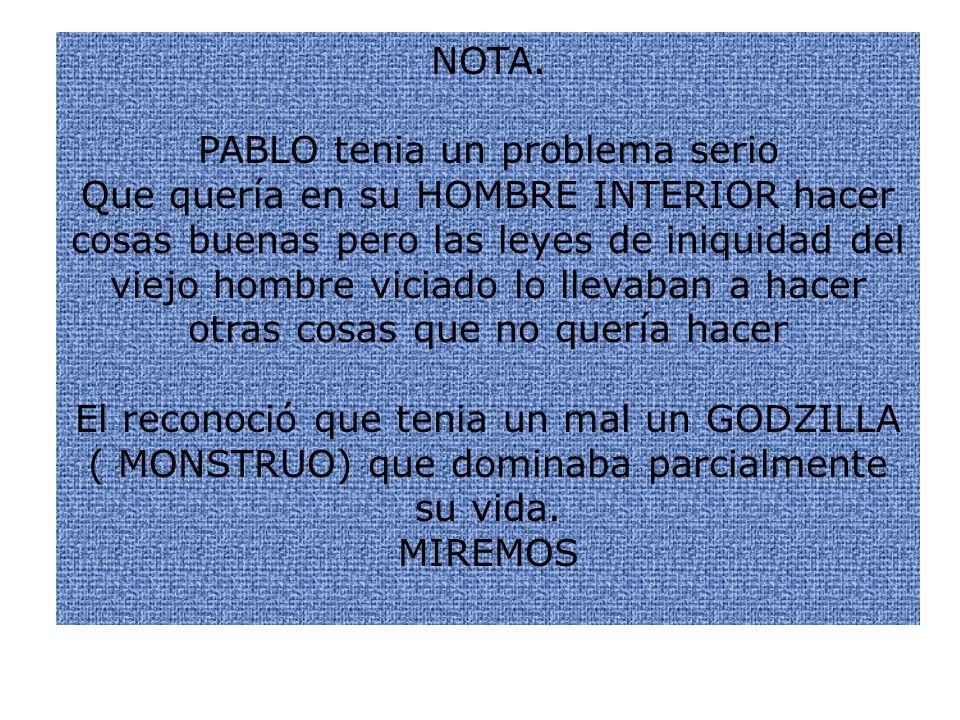 PABLO tenia un problema serio