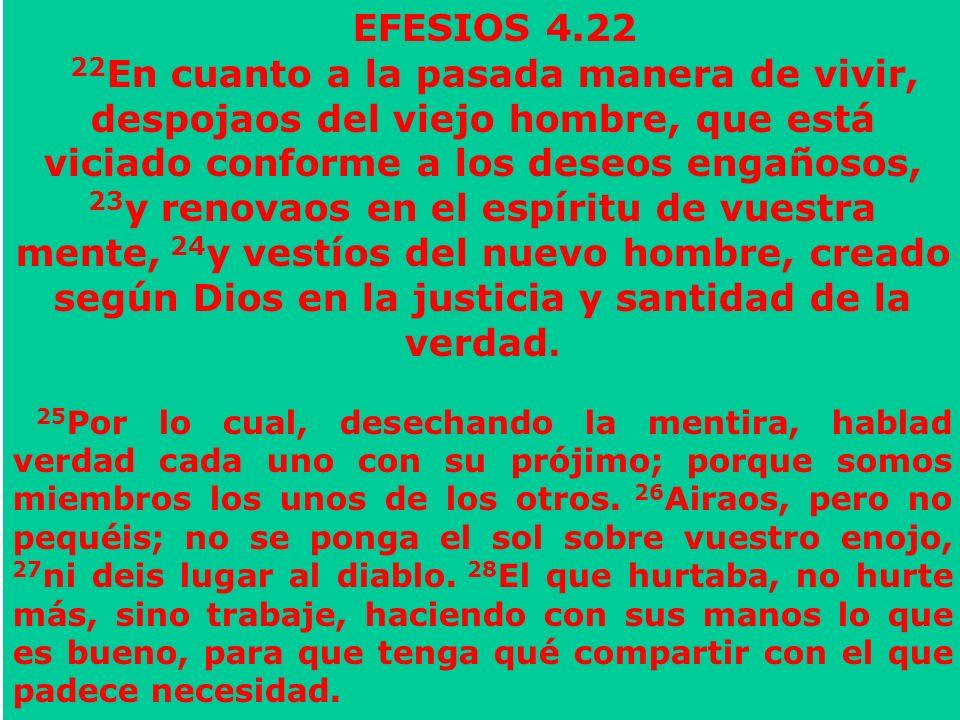 EFESIOS 4.22