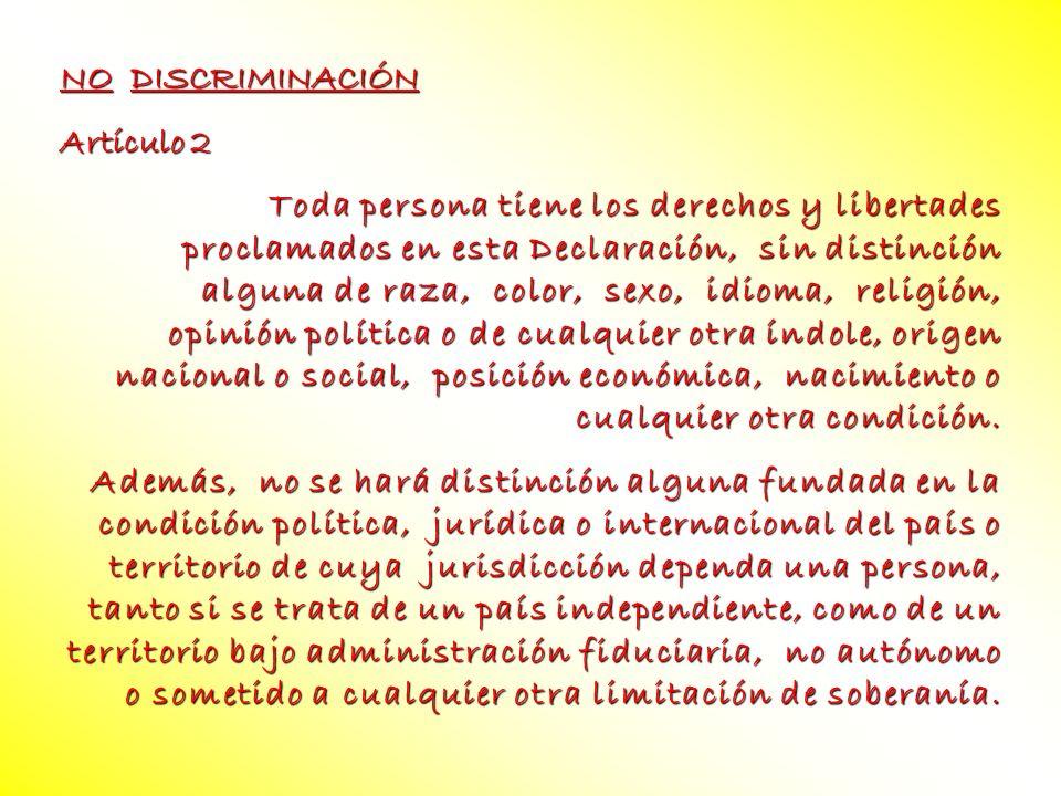 NO DISCRIMINACIÓN Artículo 2.