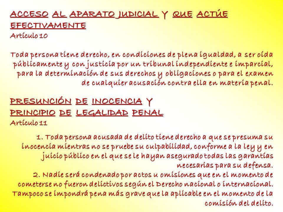 ACCESO AL APARATO JUDICIAL Y QUE ACTÚE EFECTIVAMENTE