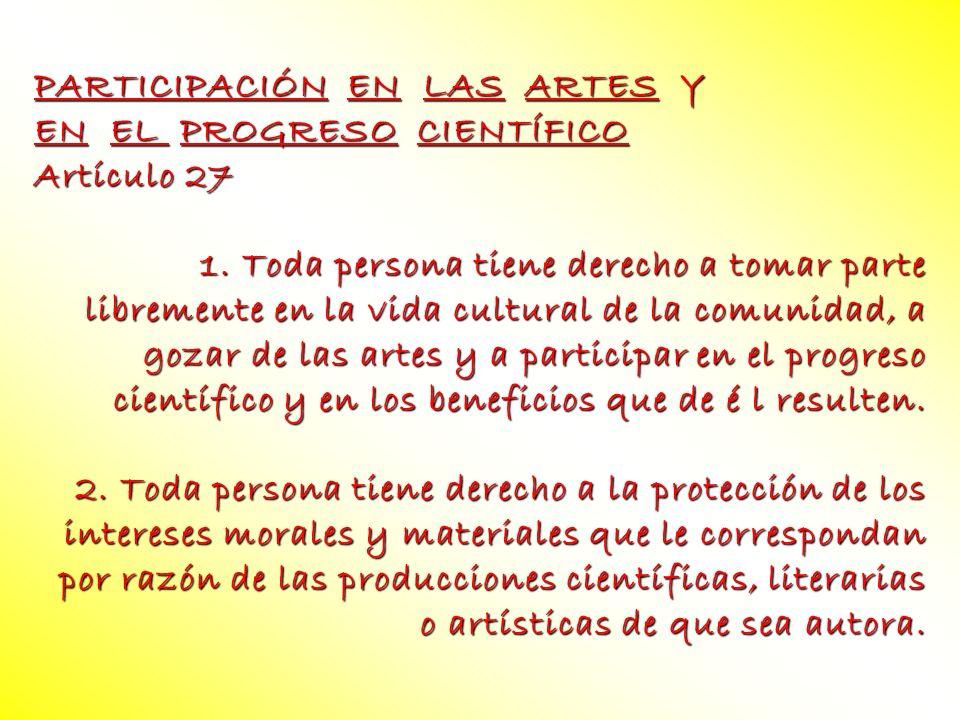 PARTICIPACIÓN EN LAS ARTES Y
