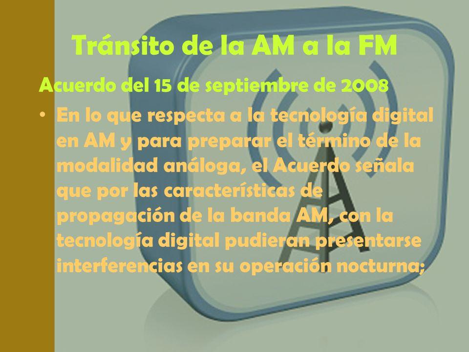 Tránsito de la AM a la FM Acuerdo del 15 de septiembre de 2008
