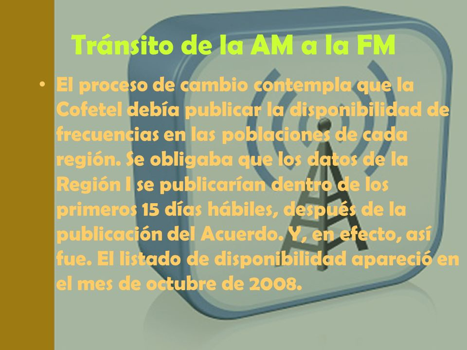Tránsito de la AM a la FM